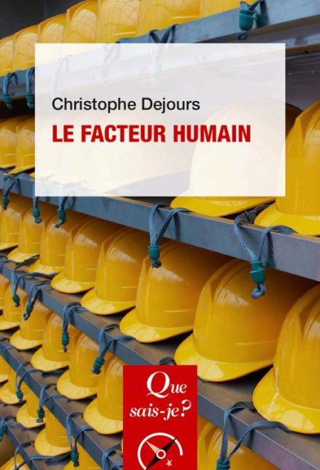 DEJOURS C. (2010), Le facteur Humain, 5ème édition, PUF, Que sais-je