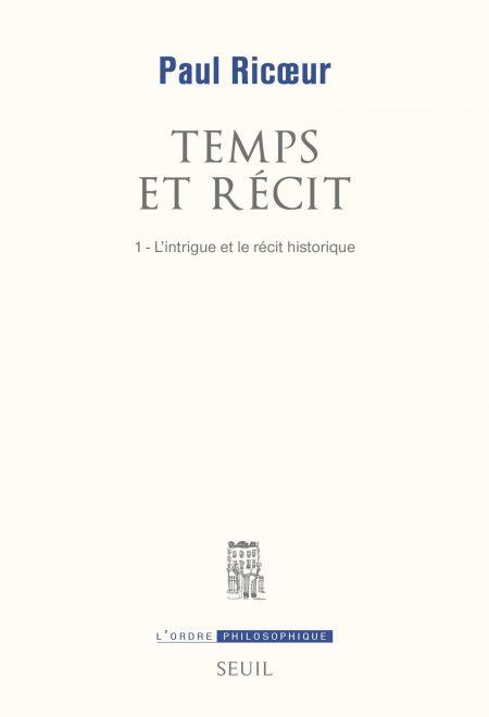 Temps et Récit, Paul Ricoeur