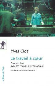 CLOT Y. (2010), Le travail à cœur, La Découverte.