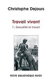 Travail vivant tome 1