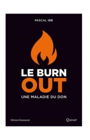 Le burn out, Une maladie du dib