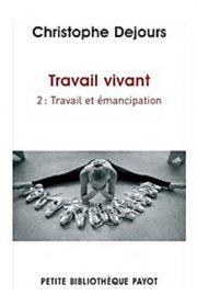 Travail vivant tome 2